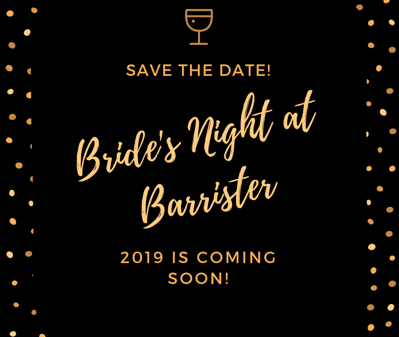 Bride's Night at Barrister